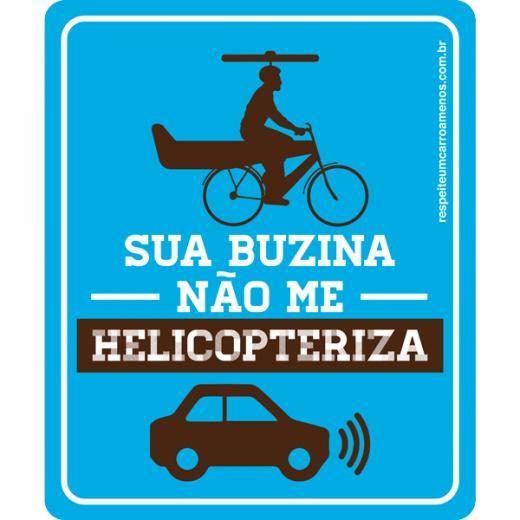 Adesivo Sua Buzina N�o Me Helicopteriza
